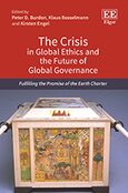 Cover The Crisis in Global Ethics and the Future of Global Governance