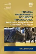 Cover Financial Underpinnings of Europe's Financial Crisis