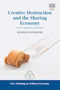 Cover Creative Destruction and the Sharing Economy