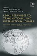 Legal Responses to Transnational and International Crimes
