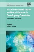 Cover Fiscal Decentralization and Local Finance in Developing Countries