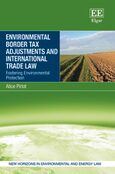 Environmental Border Tax Adjustments and International Trade Law