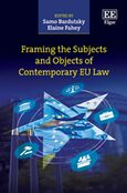 Cover Framing the Subjects and Objects of Contemporary EU Law