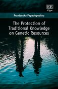 Cover The Protection of Traditional Knowledge on Genetic Resources