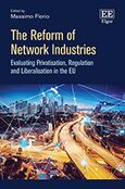 The Reform of Network Industries