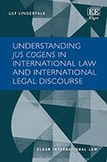 Cover Understanding Jus Cogens in International Law and International Legal Discourse