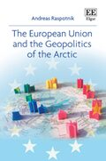 Cover The European Union and the Geopolitics of the Arctic