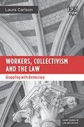 Cover Workers, Collectivism and the Law