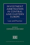 Cover INVESTMENT ARBITRATION IN CENTRAL AND EASTERN EUROPE