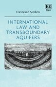 Cover International Law and Transboundary Aquifers