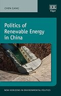 Cover Politics of Renewable Energy in China