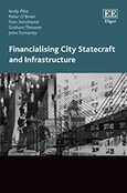 Cover Financialising City Statecraft and Infrastructure