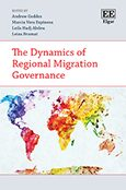 Cover The Dynamics of Regional Migration Governance