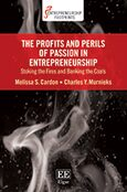 Cover The Profits and Perils of Passion in Entrepreneurship