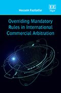 Cover Overriding Mandatory Rules in International Commercial Arbitration