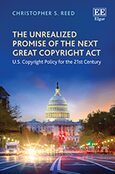 Cover The Unrealized Promise of the Next Great Copyright Act