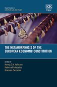 Cover The Metamorphosis of the European Economic Constitution