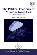Cover The Political Economy of Non-Territorial Exit