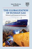 Cover The Globalization of Russian Gas