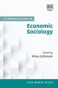 Cover A Modern Guide to Economic Sociology