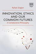 Cover Innovation, Ethics and our Common Futures