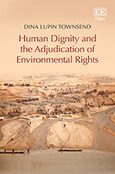 Cover Human Dignity and the Adjudication of Environmental Rights