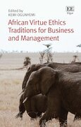 Cover African Virtue Ethics Traditions for Business and Management