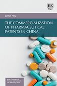 Cover The Commercialization of Pharmaceutical Patents in China