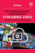 Cover The Technology, Business, and Economics of Streaming Video