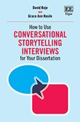 Cover How to Use Conversational Storytelling Interviews for Your Dissertation