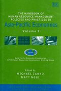 Cover The Handbook of Human Resource Management Policies and Practices in Asia-Pacific Economies
