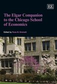 Cover The Elgar Companion to the Chicago School of Economics