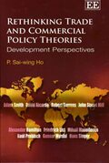 Cover Rethinking Trade and Commercial Policy Theories