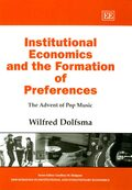 Cover Institutional Economics and the Formation of Preferences