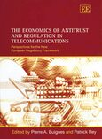 Cover The Economics of Antitrust and Regulation in Telecommunications