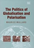 Cover The Politics of Globalisation and Polarisation