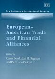 European–American Trade and Financial Alliances