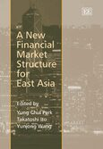 A New Financial Market Structure for East Asia