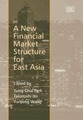 Cover A New Financial Market Structure for East Asia