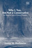 Cover Why I, Too, Am Not a Conservative