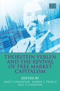 Cover Thorstein Veblen and the Revival of Free Market Capitalism