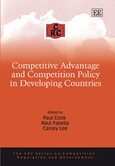Cover Competitive Advantage and Competition Policy in Developing Countries