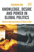 Cover Knowledge, Desire and Power in Global Politics