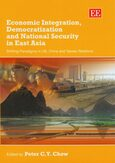 Cover Economic Integration, Democratization and National Security in East Asia