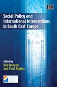 Social Policy and International Interventions in South East Europe