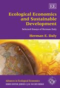 Cover Ecological Economics and Sustainable Development, Selected Essays of Herman Daly