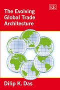 Cover The Evolving Global Trade Architecture
