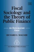 Cover Fiscal Sociology and the Theory of Public Finance