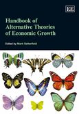Handbook of Alternative Theories of Economic Growth