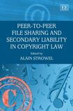Cover Peer-to-Peer File Sharing and Secondary Liability in Copyright Law